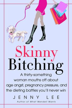 Skinny Bitching