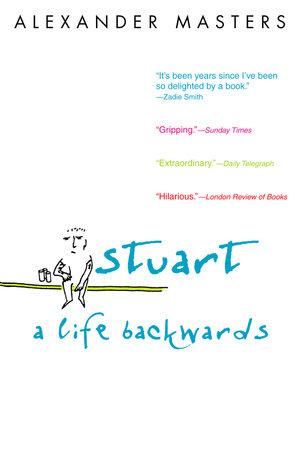 Stuart: A Life Backwards by