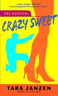 Crazy Sweet by