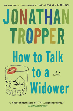 How to Talk to a Widower by