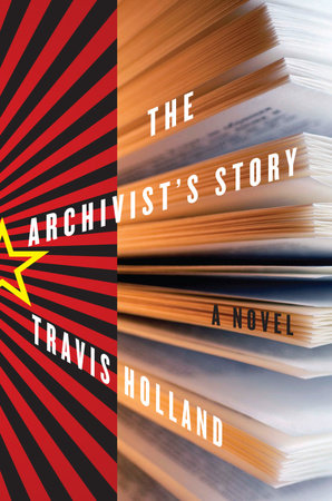 The Archivist's Story by Travis Holland