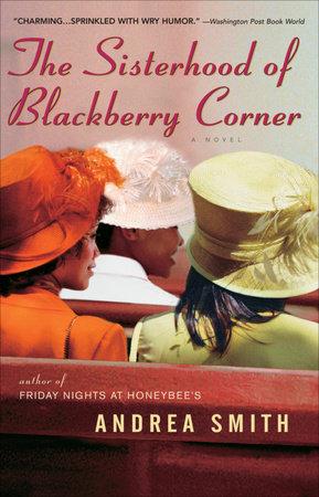 The Sisterhood of Blackberry Corner by