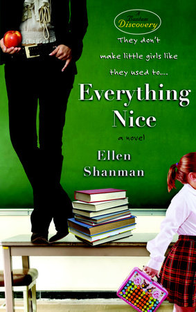 Everything Nice by
