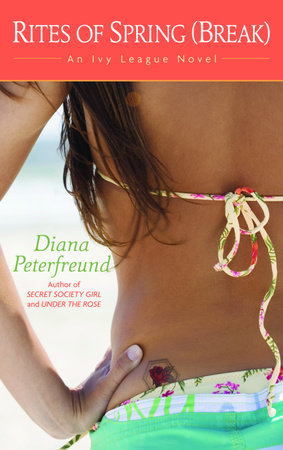 Rites of Spring (Break) by Diana Peterfreund
