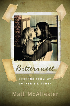 Bittersweet by Matt McAllester