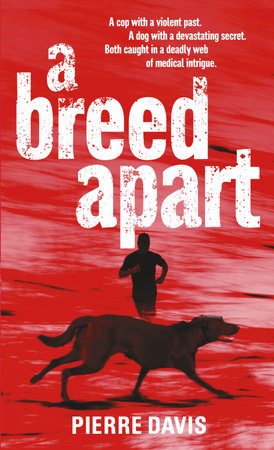A Breed Apart by Pierre Davis