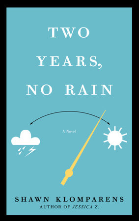 Two Years, No Rain by