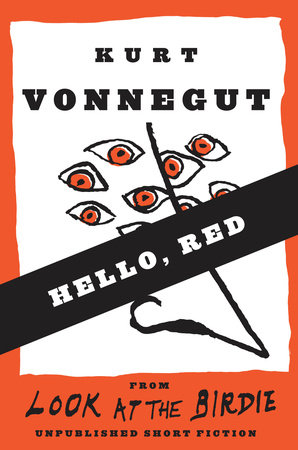 Hello, Red by Kurt Vonnegut