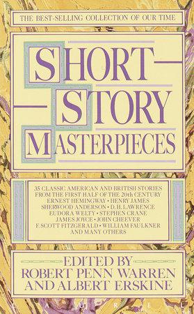 Short Story Masterpieces by Robert Penn Warren and Albert Erskine