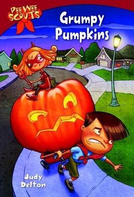 Pee Wee Scouts: Grumpy Pumpkins by Judy Delton