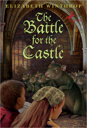 The Battle for the Castle by Elizabeth Winthrop