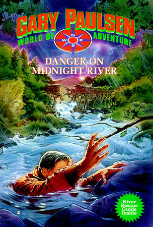 Danger on Midnight River by Gary Paulsen