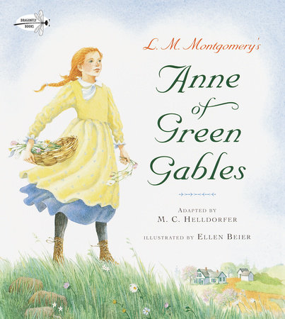 Anne of Green Gables by M.C. Helldorfer