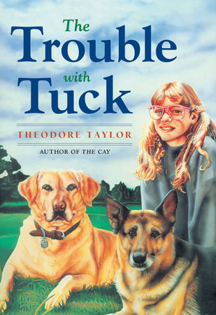 The Trouble with Tuck by