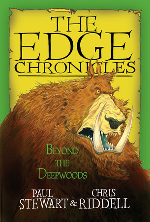 Edge Chronicles: Beyond the Deepwoods by Paul Stewart and Chris Riddell
