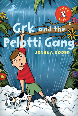 Grk and the Pelotti Gang by