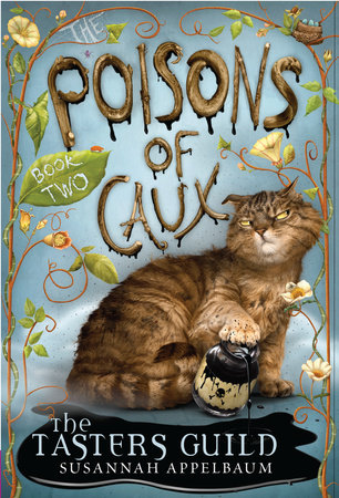 The Poisons of Caux: The Tasters Guild (Book II) by