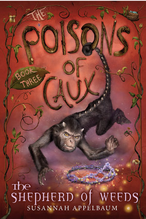 The Poisons of Caux: The Shepherd of Weeds (Book III) by