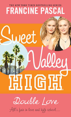 Sweet Valley High #1: Double Love by