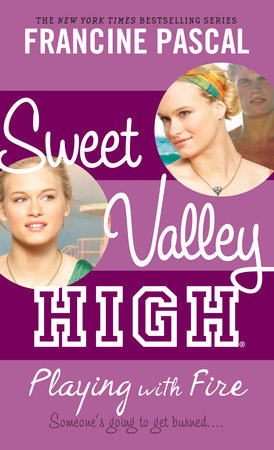 Sweet Valley #3: Playing with Fire by