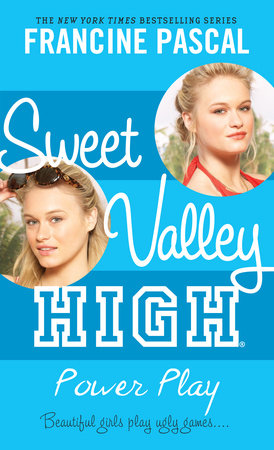 Sweet Valley High #4: Power Play by