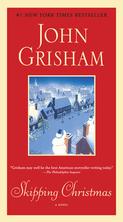 Skipping Christmas by John Grisham