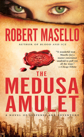 The Medusa Amulet by Robert Masello