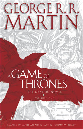 A Game of Thrones: The Graphic Novel: Volume One by