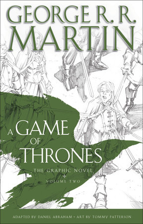 A Game of Thrones: The Graphic Novel: Volume Two by