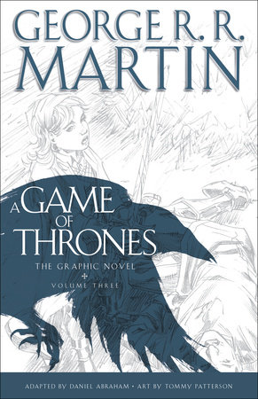 A Game of Thrones: The Graphic Novel: Volume Three by