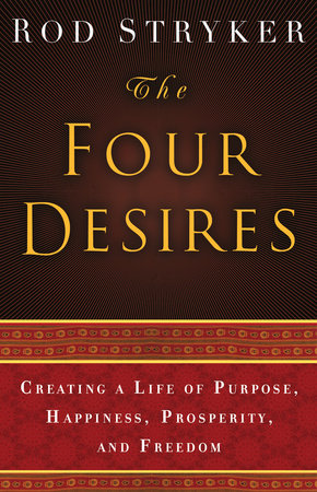 The Four Desires by
