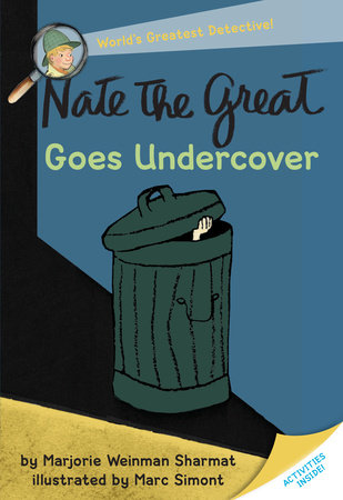 Nate the Great Goes Undercover by
