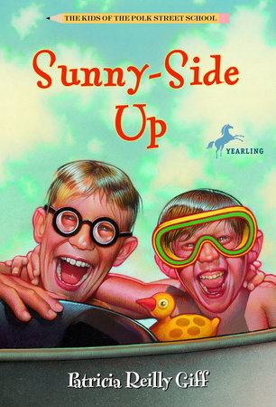 Sunnyside Up by Patricia Reilly Giff