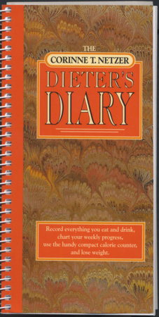The Corinne T. Netzer Dieter's Diary by