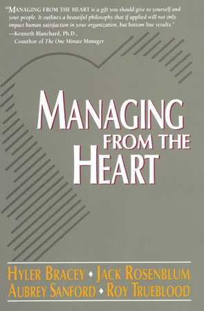 Managing from the Heart by