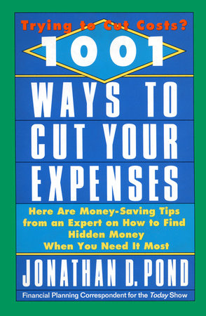 1001 Ways to Cut Your Expenses