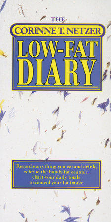 The Corinne T. Netzer Low-Fat Diary by