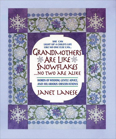 Grandmothers Are Like Snowflakes...No Two Are Alike by