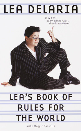 Lea's Book of Rules for the World by Lea Delaria