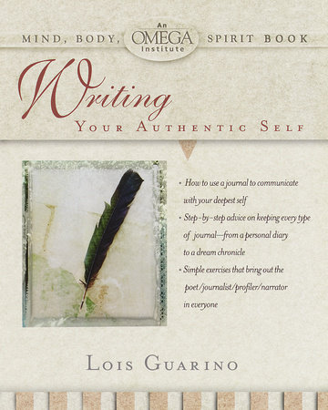 Writing Your Authentic Self by Lois Guarino
