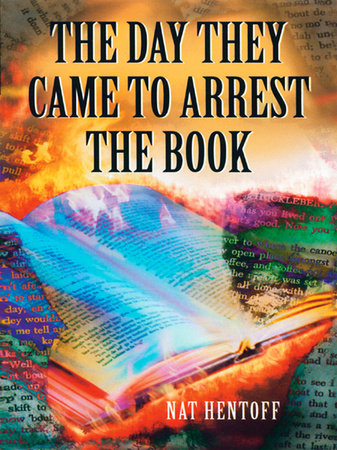 The Day They Came to Arrest the Book by