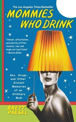 Cover of Mommies Who Drink