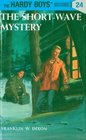 Hardy Boys 24: The Short-Wave Mystery