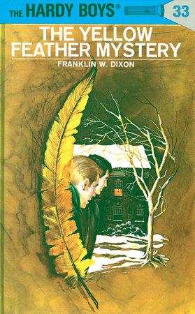 Hardy Boys 33 The Yellow Feather Mystery Penguin Random House