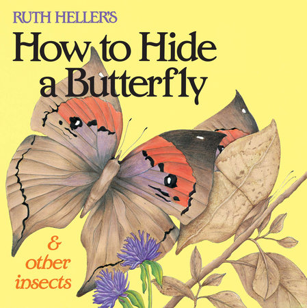 How Hide A Butterfly