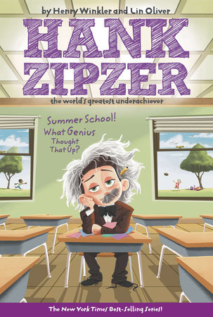 Hank Zipzer 08: Summer School! What Genius Thought That Up?