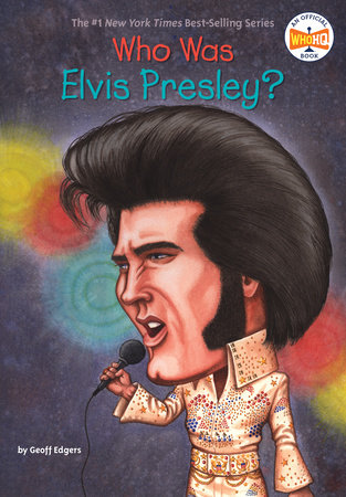 Who Was Elvis Presley?
