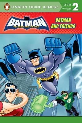 Batman and Friends