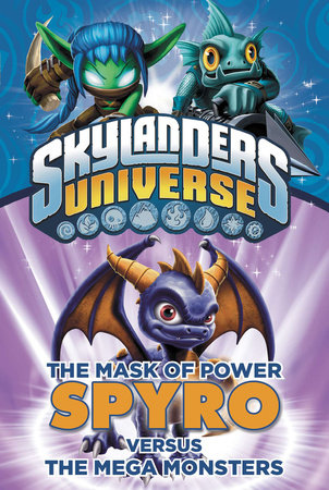The Mask of Power: Spyro Versus the Mega Monsters #1