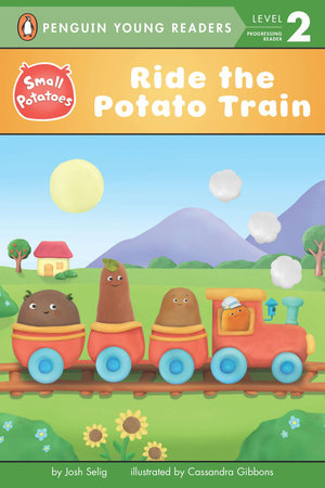 Ride the Potato Train